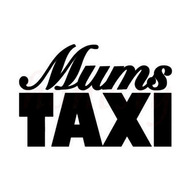 Mums Taxi Funny Novelty Car Sticker Wall Home Glass Door Decals