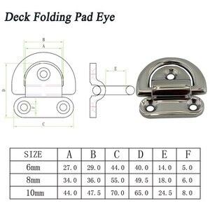 Image 3 - Edelstahl 316 D Ring Deck Folding Pad Auge Lasch Binden Cleat für Marine Yacht Boot 6mm/ 8mm/10mm