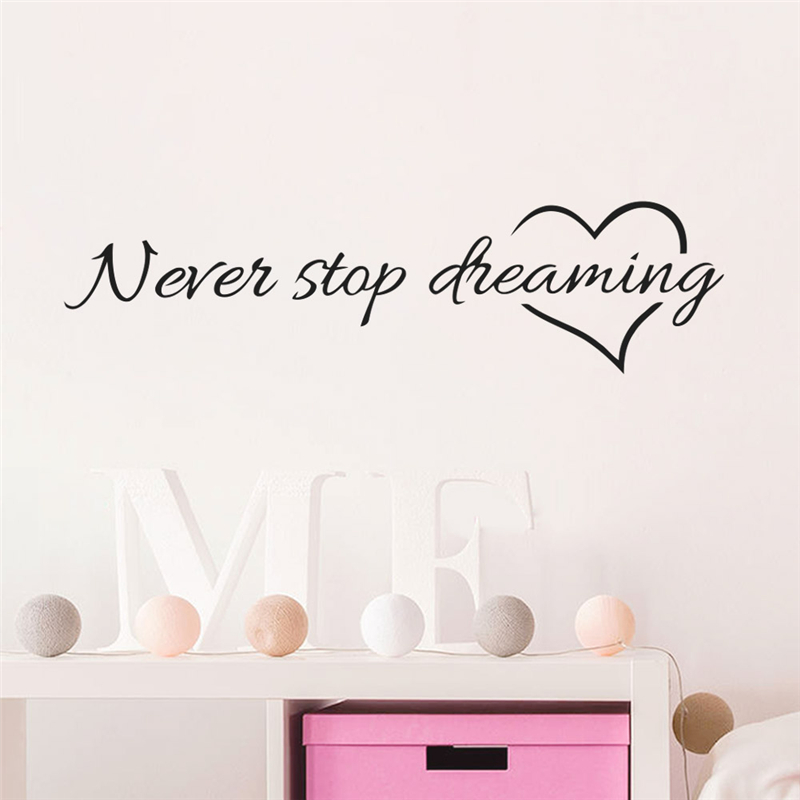 Inspiration quote words never stop dreaming love heart for Bedroom 5 letter words