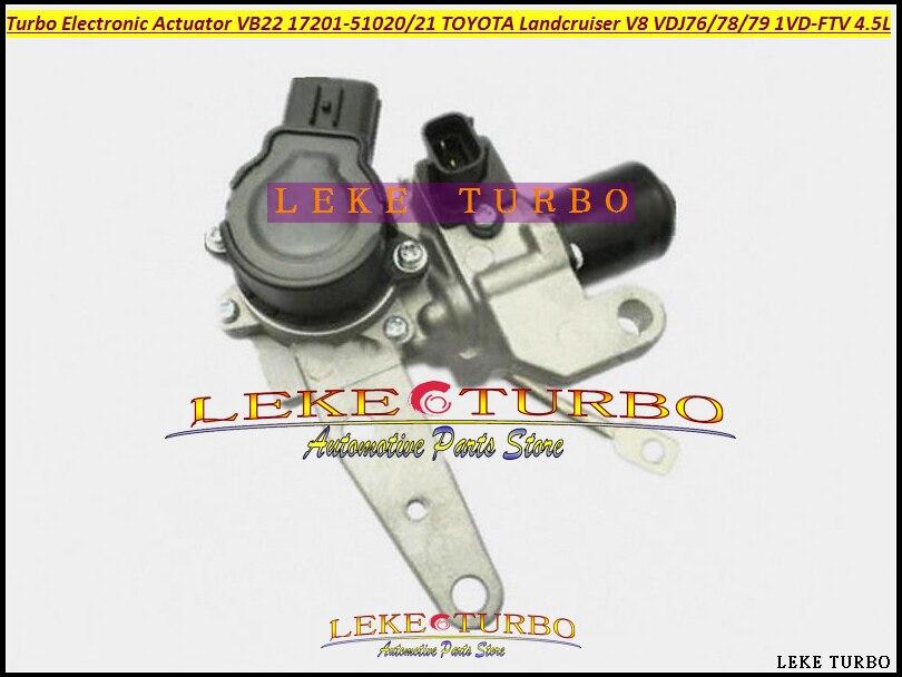 Turbo Electronic Wastegate Actuator VB22 17201-51021 17201-51020 For TOYOTA Land cruiser Landcruiser V8 VDJ76/78/79 1VD-FTV 4.5L