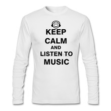 Full Sleeve Loose Business T-shirt Sites Adult Man Greek Slogan Shirt Keep Calm and Listen to Music Customize Mens T-shirt Good(China)