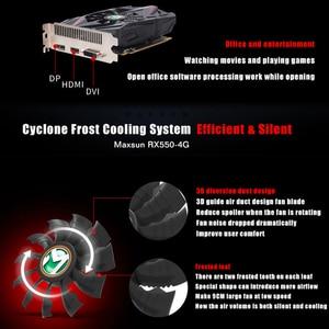 Image 5 - MAXSUN Graphic card rx 550 Transformers 4G AMD GDDR5 128bit 1183MHz 6000MHz 14nm HDMI+DP+DVI PWM 50W 512units rx550 video card