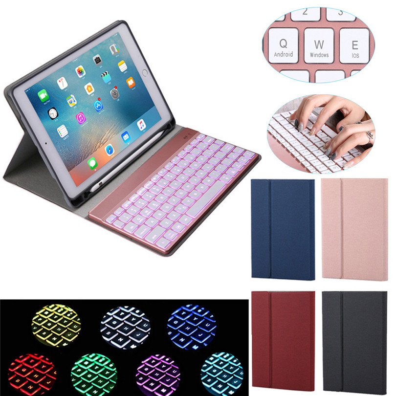 Detachable Keyboard 7-Color Backlight Case Smart Cover For iPad 9.7 2017/2018 Pro Air 2/1 tablet with protective case new A30 new detachable official removable original metal keyboard station stand case cover for samsung ativ smart pc 700t 700t1c xe700t