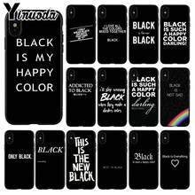 Yinuoda Black is My Happy Color série TV Skam noir coque souple coque téléphone pour iPhone 5 5Sx 6 7 7plus 8 8plus X XS MAX XR(China)