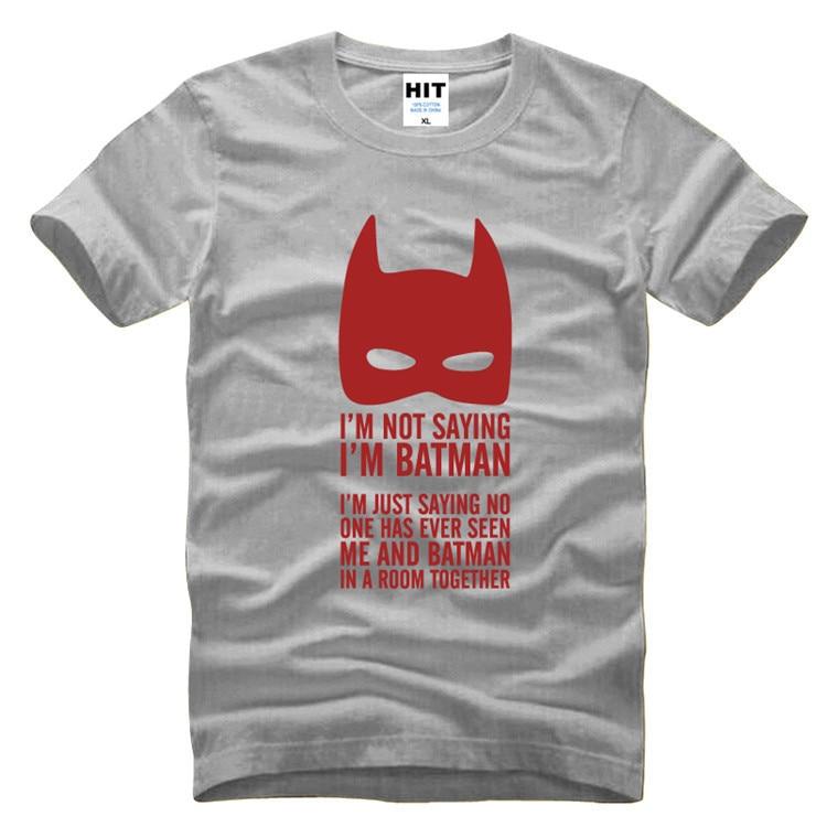אני לא אומר שאני באטמן לזייף סרט מצחיק גברים חולצת טריקו חולצה גברים 2016 אופנה קצר שרוול כותנה Top Cameeetas Hombre