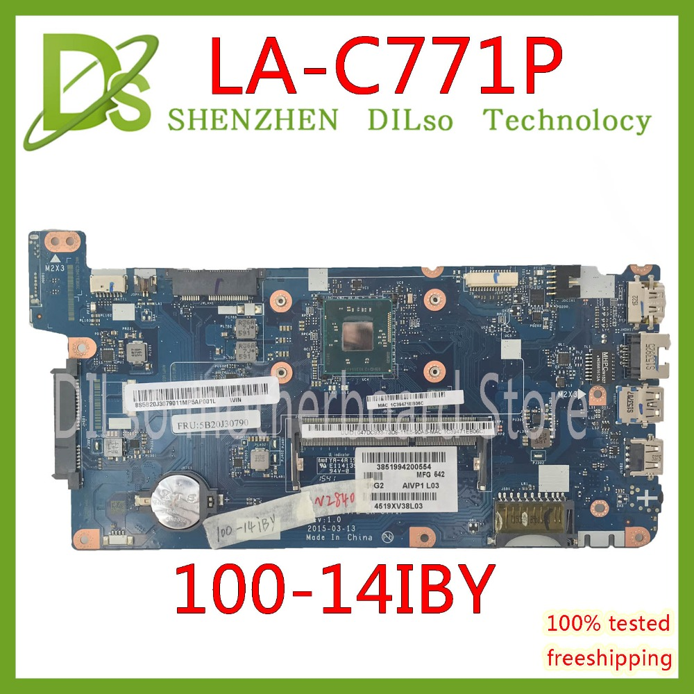 KEFU 100-14IBY  Mainboard For Lenovo Laptop Motherboard AIVP1/AIVP2 LA-C771P SR1YJ N2840 CPU DDR3L Test Work 100% Original