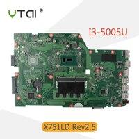 YTAI X751LD REV2 5 For ASUS X751LD X751L K751L K751LN Motherboard With I3 5005U 4G RAM