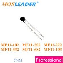 Mosleader 1000 PCS NTC 5 MILÍMETROS MF11 MF11 102 1 K MF11 202 MF11 682 MF11 332 MF11 222 2 K 2.2 K 3.3 K 6.8 K MF11 103 10 K Made in China