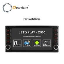 Ownice Android 6.0 Octa 8 Core 2G RAM coche reproductor de dvd para Toyota Hilux VIOS Viejo Camry Prado RAV4 Prado 2003-2008 4G LTE Red