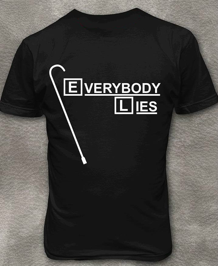 Everybody Lies Letters Print Women Tshirt Cotton Casual Funny T Shirts For Lady Top Tee Hipster Drop Ship Z-432