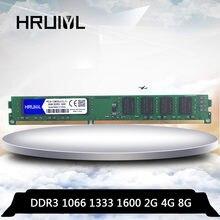 Hruiyl memória ram ddr3 4gb 8gb 2gb 1066mhz 1333mhz 1600mhz PC3-8500U PC3-10600U PC3-12800U desktop memória dimm 4g 8g 240 pino