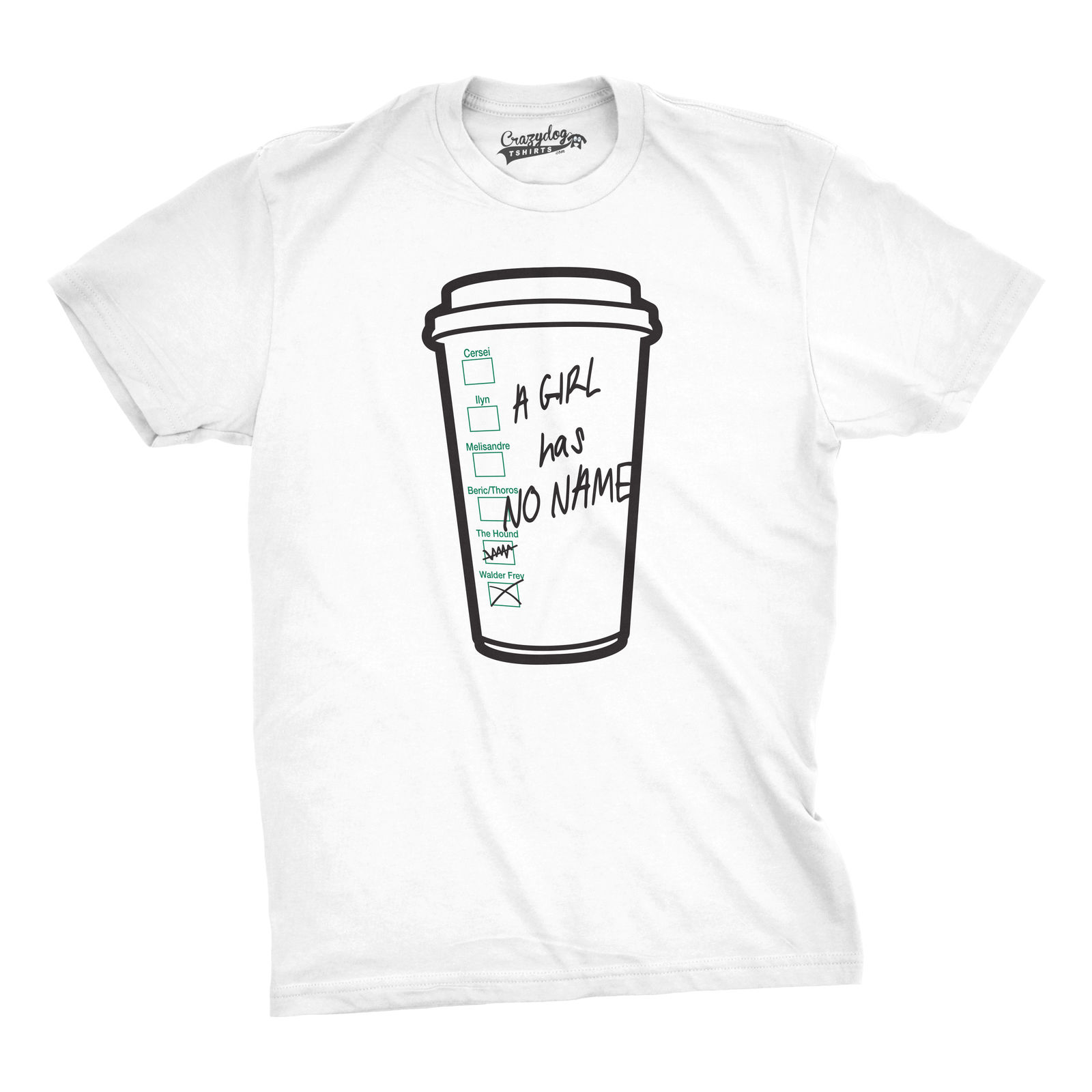 Mens Girl Has No Name Funny Coffee Cup Tee Hilarious TV Shirts Novelty T shirt