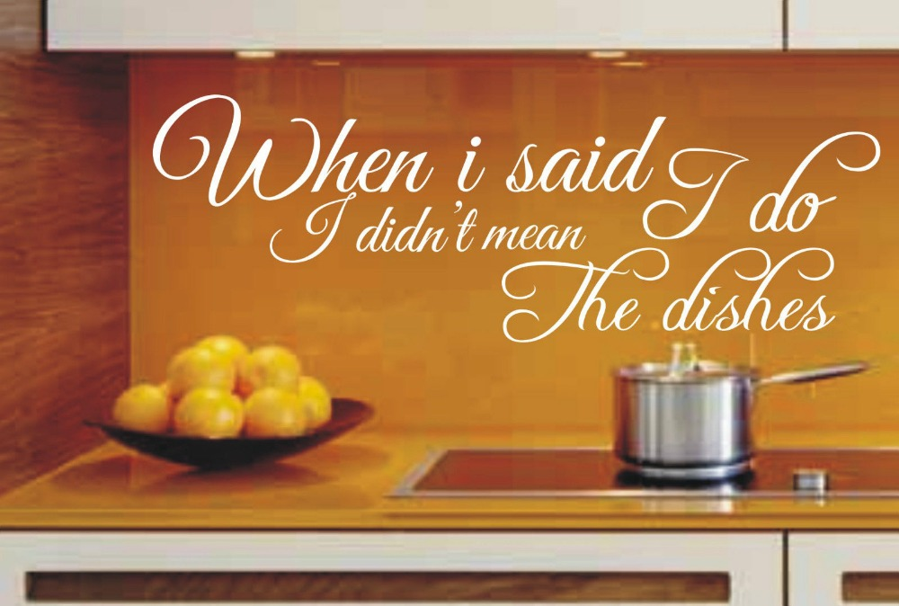 when i said i do, i didn't mean do the dishes funny kitchen wall art