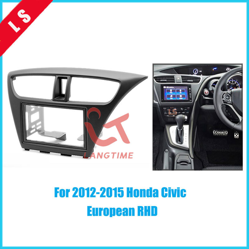 2Din Car Refitting Radio Fascia for 2012-2015 Honda Civic(European RHD)2 din,Fitting DVD Frame Trim Bezel Panel Adaptor Dash Kit silver car 2din stereo panel fascia radio refitting dash trim kit for ford focus 98 04 rhd fiesta 95 01 rhd ca5038