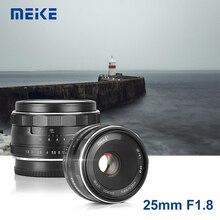 Meike lente gran angular de 25mm F1.8 APS C, enfoque Manual para SONY E, montaje Fujifilm X, Panasonic, Olympus M4/3, cámara A7, A7RIII