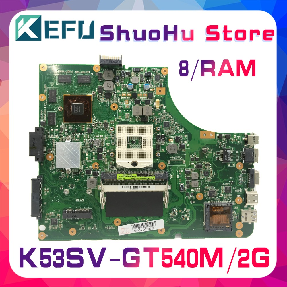 KEFU K53SC HM65 For ASUS K53S A53S A53SJ X53S P53SJ K53SV K53SM GT540/2GB Laptop Motherboard Tested 100% Work Original Mainboard