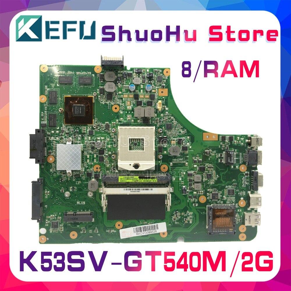 KEFU K53SC HM65 Pour ASUS K53S A53S A53SJ X53S P53SJ K53SV K53SM GT540/2 GB carte mère d'ordinateur portable testé 100% travail carte mère d'origine