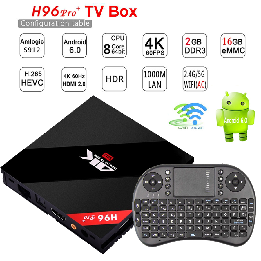 H96 Pro + Octa Core Android 6.0 smart TV Caja Amlogic S912 2G/16G 2.4G/5.8G WiFi