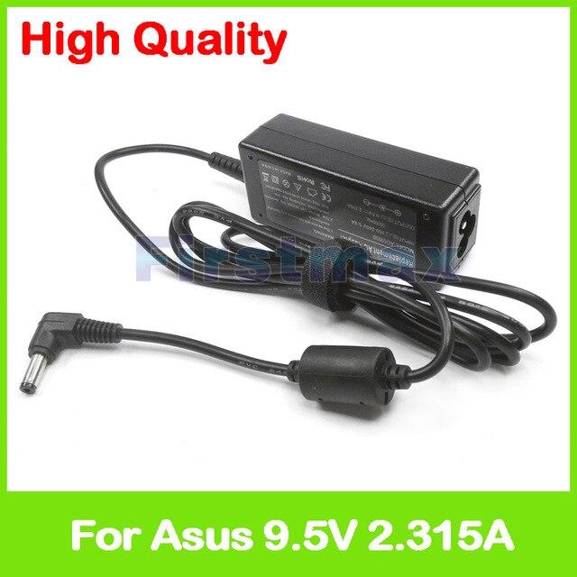 9.5V 2.315A AC güç adaptörü laptop şarj cihazı Asus Eee PC için 12G 20G 2G 2G Linux 2G Surf 2G XP 4G 4G Linux 4G sörf 4G XP 700
