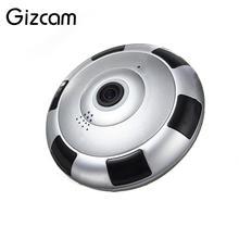 Gizcam Беспроводной Wi-Fi HD 360 градусов рыбий глаз панорамный ip Камера VR 3D Ночное видение