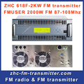 ZHC618F-2000W 2000 Вт 2KW Передатчик fm радио staion крышка город