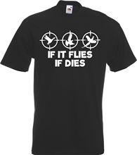 If It Flies Dies - Funny  Shooting Bird Hunter T-Shirt New T Shirts Tops Tee Unisex free shipng
