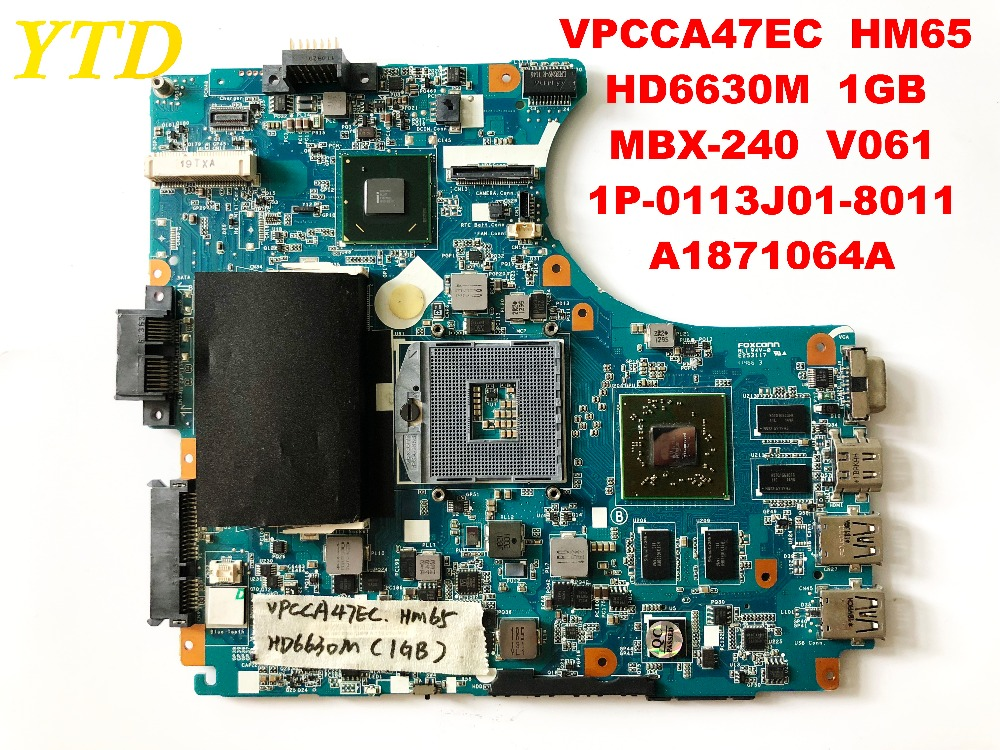 Original FOR SONY VPCCA47EC Laptop Motherboard HM65 HD6630M 1GB MBX-240 V061 1P-0113J01-8011 A1871064A Tested Good Free Shipping