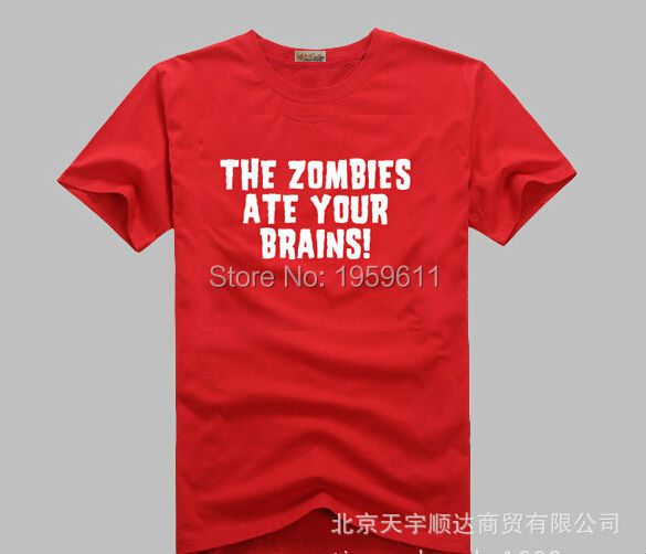 Hotsale Top Tees Zombies T Shirt Man Camisetasthe Zombies Ate Your Brains Tshirts Cotton Short Sleeve O Neck Casual T-shirts
