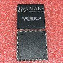 10 sztuk/partia EPM7128SLC84 15N EPM7128SLC84 15 EPM7128SLC84 10 EPM7128SLC84 EPM7128SLC EPM7128 PLCC84