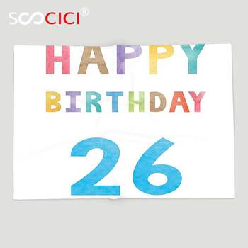 Custom Soft Fleece Throw Blanket 26th Birthday Decorations Soft Pastel Toned Colorful Typography Celebration Sign Pattern