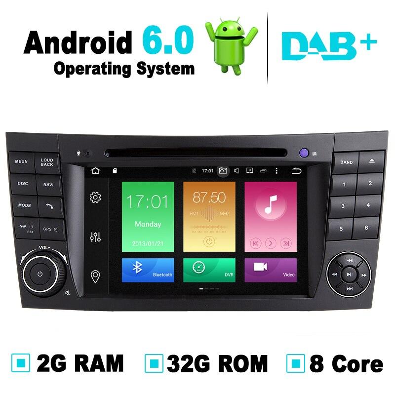 Android 6.0 systém, 8 jádra, 2G RAM, 32G ROM, pro Mercedes W211 DVD přehrávač autoradio pro Mercedes W219 DVD GPS stereo média