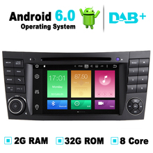 Android 6.0 System, 8 Core, 2G RAM, 32G ROM, For Mercedes W211 DVD Player autoradio for Mercedes W219 DVD GPS Stereo Media