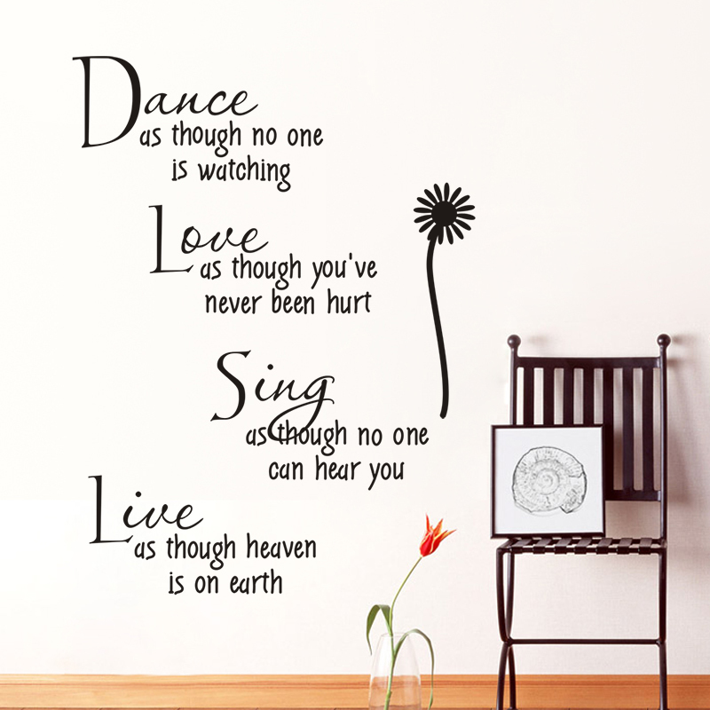 Inspirational Quotes Beautiful Pattern Design Art Mural Dance Love Sing Live Home Accessories Wall Sticker Flower