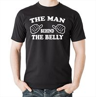 The Man Behind The Belly T shirt Dad Maternity Gift For Dad Tee Shirt Fashion Style Men Tee,Custom Printed Tshirt 2019 hot tees