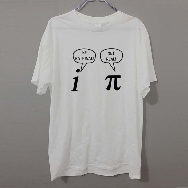 0d5a1a57 Summer Style Be Rational, Get Real! Maths Science Geeky Funny Joke Pun Pi T- Shirt Tops Funny Gift Tshirt For Men Tee Shirts