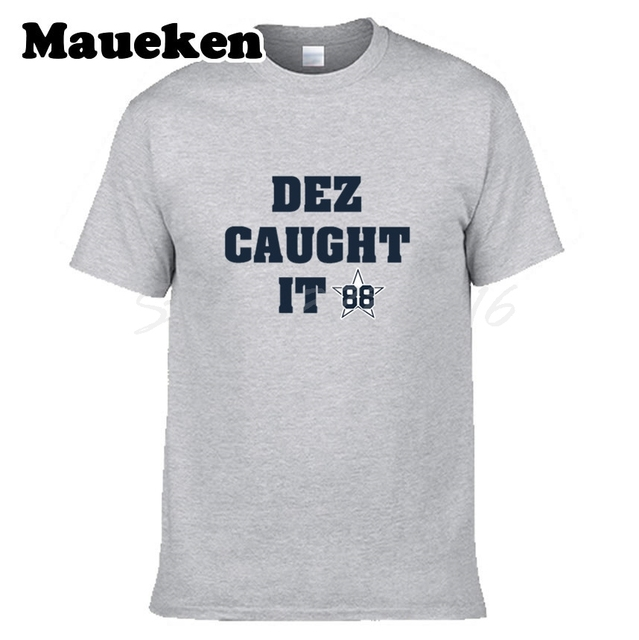 Men DEZ CAUGHT IT  88 Dez Bryant Dallas T-shirt Clothes T Shirt Men s for Cowboys  fans gift o-neck tee W0315010 1209dbd60