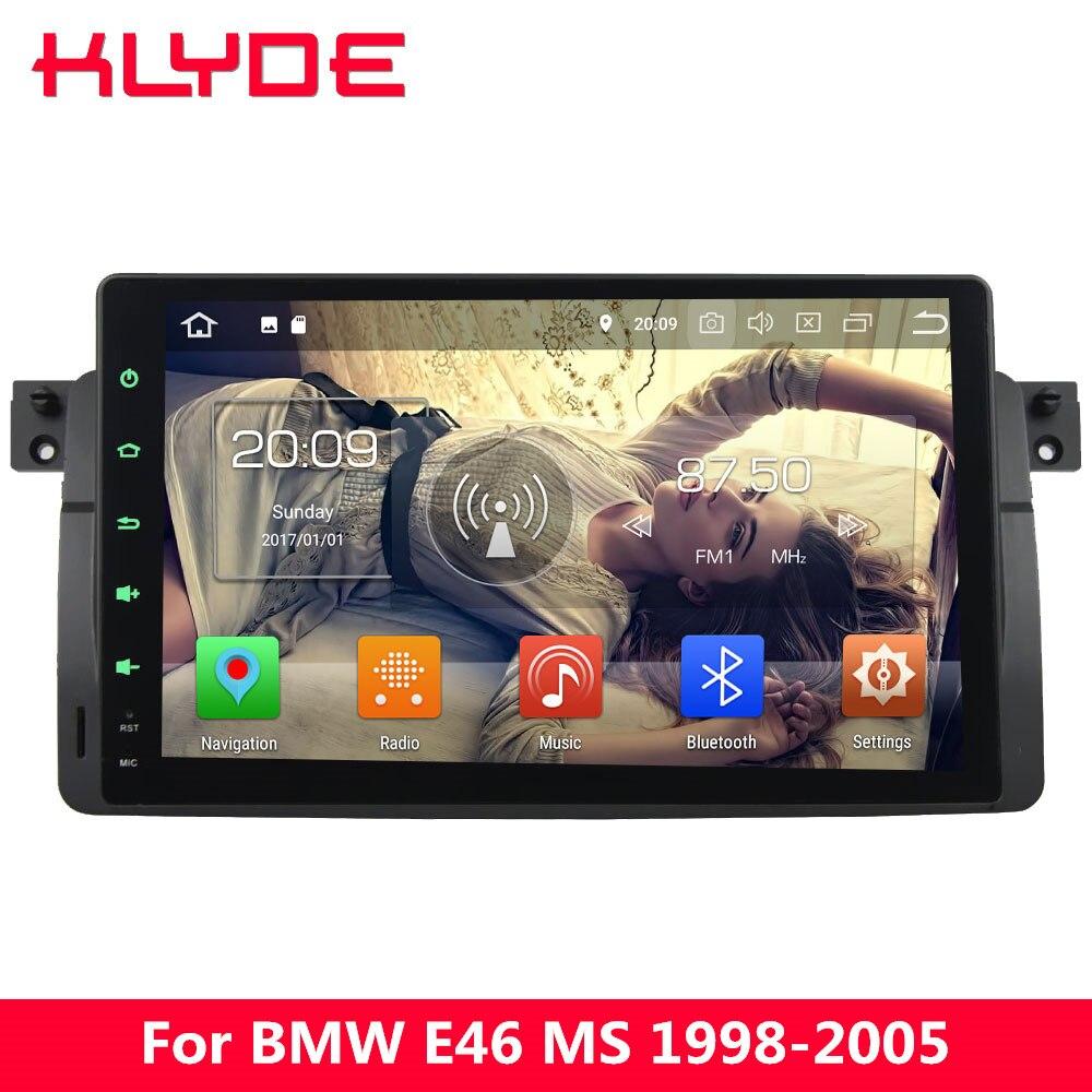 KLYDE 9 IPS 4G Android 8.0 7.1 Octa Core 4GB RAM 32GB ROM DAB+ Car DVD Player Radio GPS Navigation For BMW M3 3 Series E46 328i octa core android 8 1 2g ram 32g rom 2 5d ips screen for bmw e39 e53 support carplay gps navigation 4g fm radio