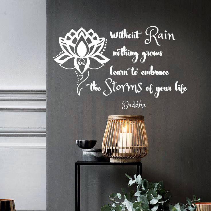 Buddha Quotes Wall Decal Without Rain Nothing Grows Embrace Storms