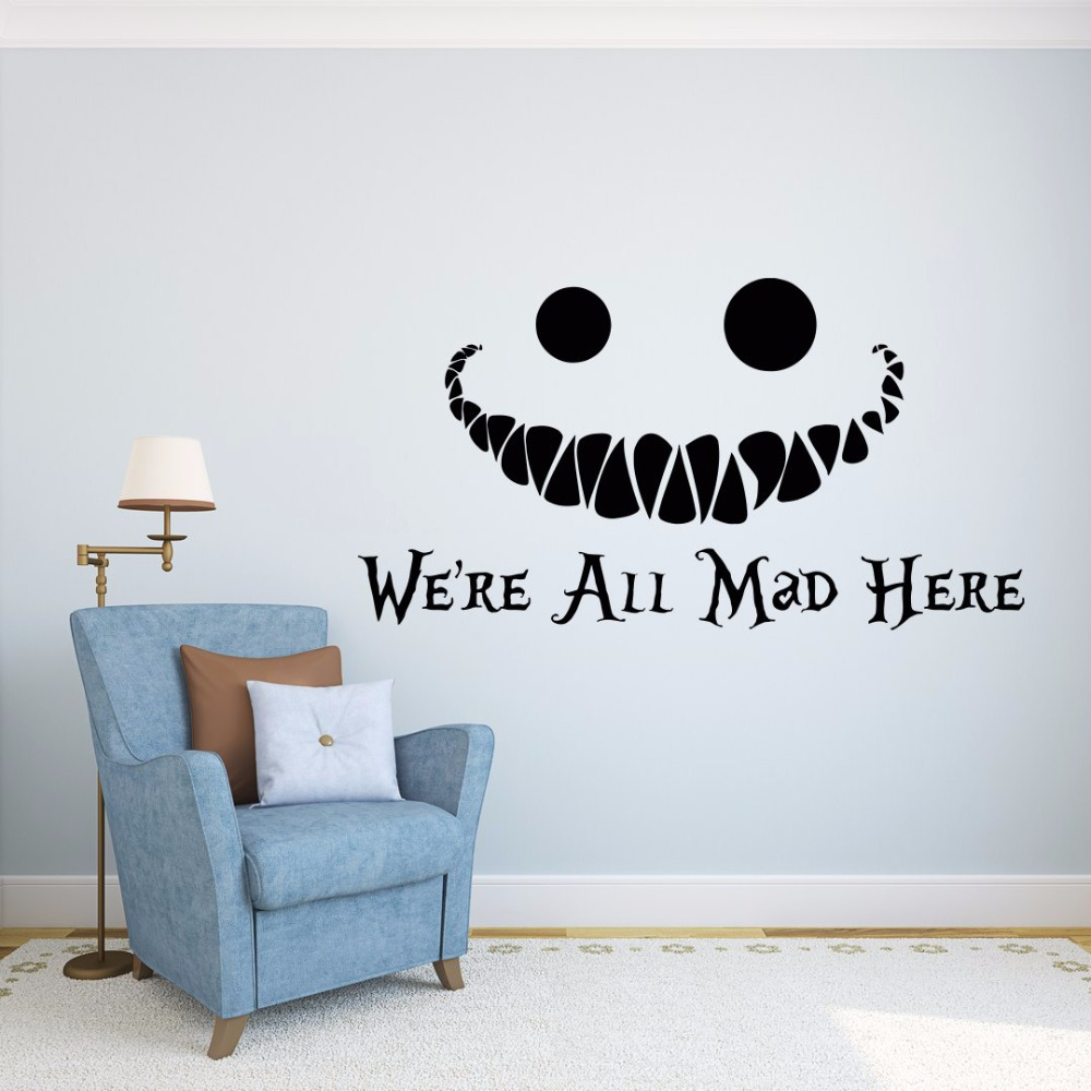 popular funny sticker sayings buy cheap funny sticker sayings lots 2016 alice in wonderland wall decal vinyl sticker quotes we re all mad here wall
