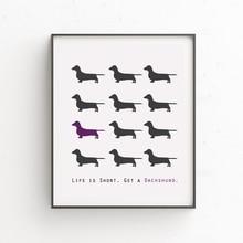 Life Is Short Dachshund Print