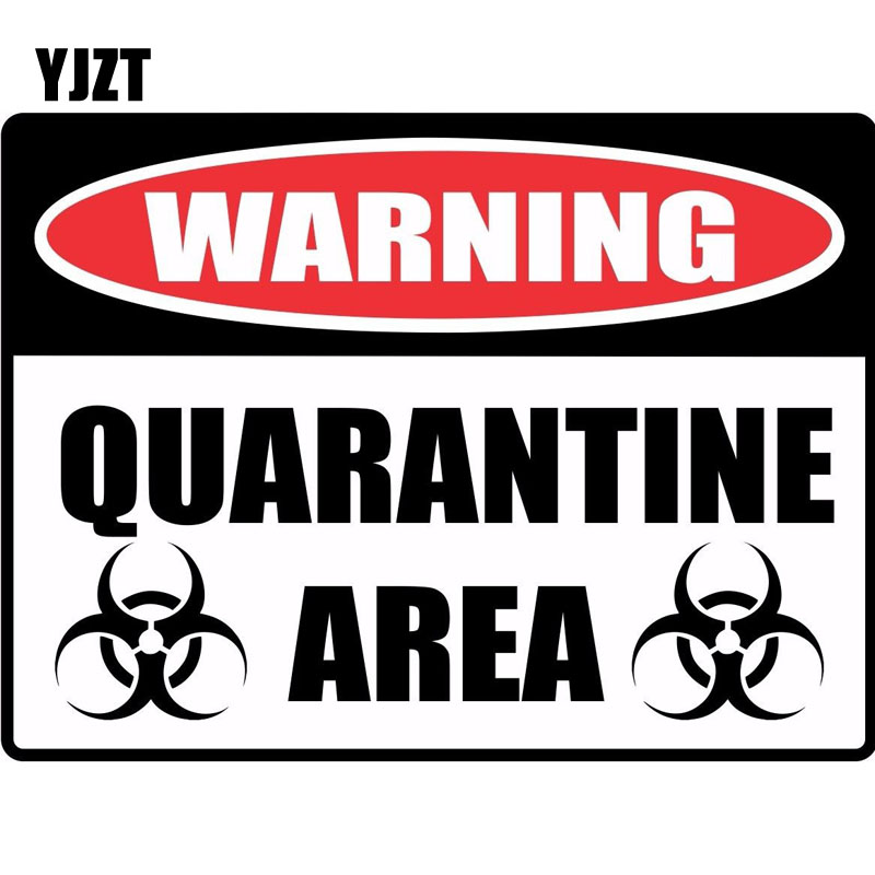 YJZT 15*11.1cm Cartoon Fun WARNING Sign QUARANTINE Retro-reflective Decals Car Sticker C1-8132