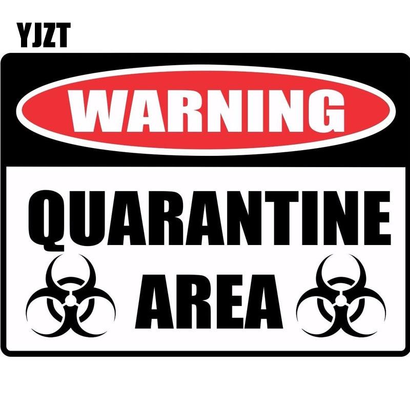 YJZT 15*11.1cm Cartoon Fun WARNING Sign QUARANTINE Retro-reflective Decals Car Sticker C1-8132
