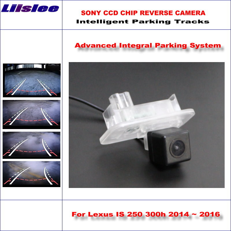 Liislee Intelligentized Reversing Rear Camera For <font><b>Lexus</b></font> <font><b>IS</b></font> <font><b>250</b></font> 300h <font><b>2014</b></font> 2015 2016 Rear View Back Up / Dynamic Guidance Tracks image