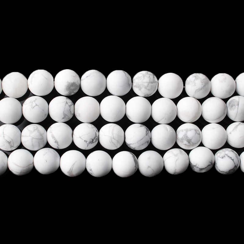 CAMDOE DANLEN Naturstein Forst Dull Polnischen Matt Weiß Howlith türkisen verkrustete Perlen 6 8 10 12mm Fit Diy Halskette Armband machen