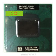Intel Core 2 Duo T7800 SLAF6 2.6 GHz Dual-Core podwójny z gwintem procesor CPU 4 M 35 W gniazdo P(China)