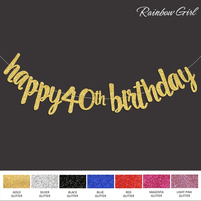 2017 New Happy 40th Birthday Banner Gold Black Silver Glitter Fourty Anniversary 40