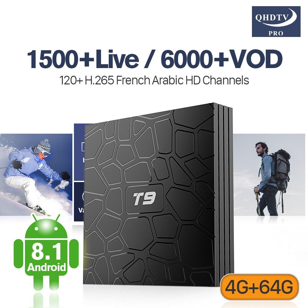 Décodeur H.265 IPTV Android 8.1 TV Box T9 4G RAM + 64G ROM Soutien BT Double-Bande wiFi IPTV 100 M LAN Arabe Français Maroc QHDTV Pro