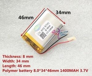 Image 3 - لتر الطاقة بطارية 3.7 V ليثيوم بوليمر 803446 083446 1400 mAh GPS بطارية MP3 MP4 المتكلم التدريس آلة