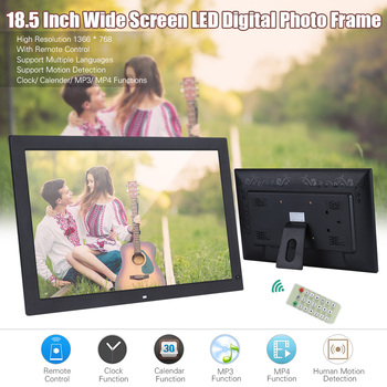 18.5″ Digital Photo Frame 1366 * 768 LED with Remote Control Support Multiple Languages Video Clock Alarm Calendar Functions