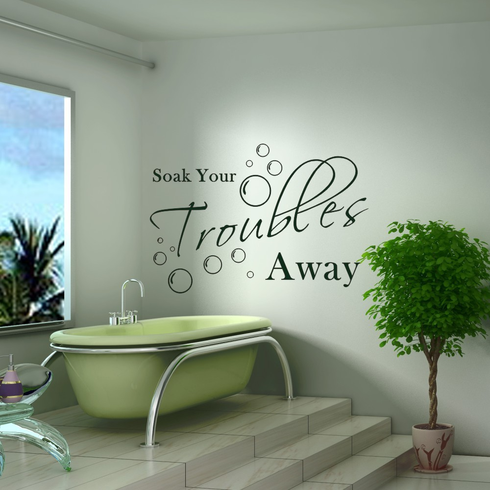 ᐃsoak Your Trouble Away Home Laundry Bathroom Wall Quotes Art
